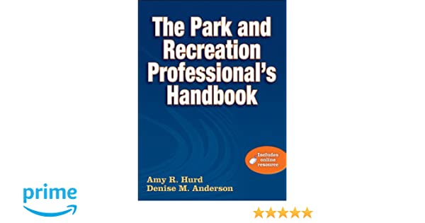 Amazon park and recreation professionals handbook with online amazon park and recreation professionals handbook with online resource the 9780736082594 amy hurd denise anderson books fandeluxe Images