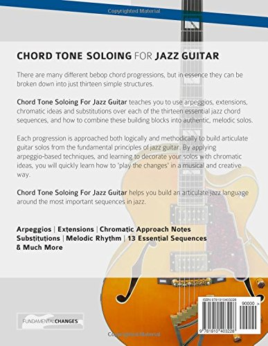 Chord Tone Soloing For Jazz Guitar Master Arpeggio Soloing For Jazz