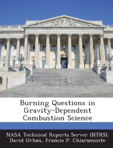 (Burning Questions in Gravity-Dependent Combustion Science)