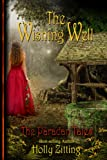 The Wishing Well (The Paradan Tales Book 1)