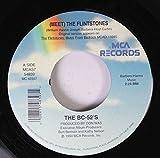 THE BC-52'S 45 RPM (MEET) THE FLINTSTONES / (MEET) THE FLINTSTONES