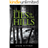 What Lies in the Hills: A West Virginia Adventure Novel (A Josh Baker and Eddie Debord Series Book 2)