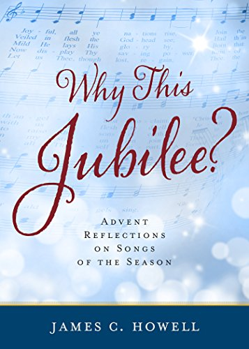 Why this jubilee advent reflections on songs of the season advent reflections on songs of the season by howell fandeluxe Gallery