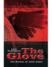 The Glove: The Retrial of John Jones
