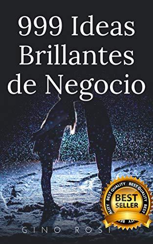 Amazon.com: 999 Ideas Brillantes de Negocio (1) (Spanish ...