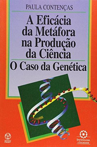 A Eficácia da Metáfora na Produção da Ciência