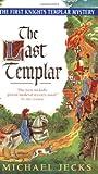 The Last Templar, Michael Jecks, 0060763442