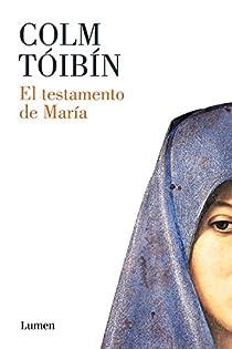 El testamento de María par Tóibín