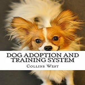 Dog Adoption and Training System Audiobook