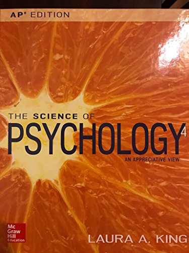 The Science of Psychology: An Appreciative View, 4E, AP Edition