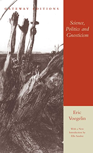 Science, Politics and Gnosticism: Two Essays [Paperback]