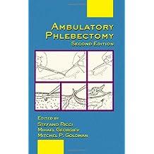 Ambulatory Phlebectomy, Second Edition