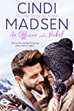 An Officer and a Rebel: An Accidentally in Love Novella