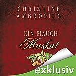 Ein Hauch Muskat | Christine Ambrosius