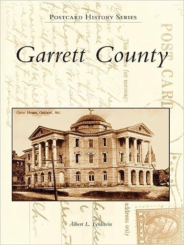 Livres de téléchargement en ligne de google books Garrett County (Postcard History Series) PDF by Albert L. Feldstein