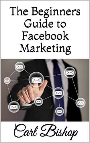 Download PDF The Beginners Guide to  Facebook Marketing