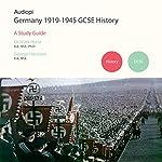 Germany 1919-1945 History GCSE Study Guide | George Harrison,Mark Hurst