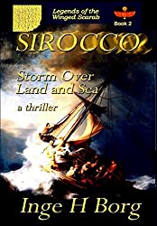 SIROCCO, Storm over Land and Sea: a thriller (Legends of the Winged Scarab Book 2)