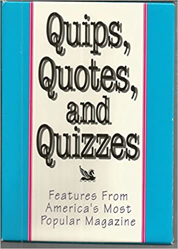 Quips Quotes Quizzes Features From Americas Most Popular Magazine