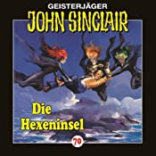 Die Hexeninsel (John Sinclair 70) | Jason Dark