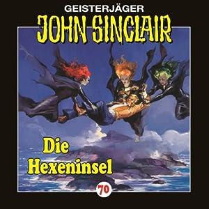 Die Hexeninsel (John Sinclair 70) Hörspiel