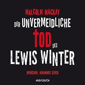 Der unvermeidliche Tod des Lewis Winter Hörbuch