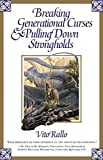 Breaking Generational Curses & Pulling Down Strongholds