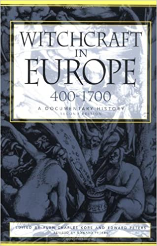 Witchcraft in Europe, 400-1700: A Documentary History (Middle Ages Series) 2nd Edition