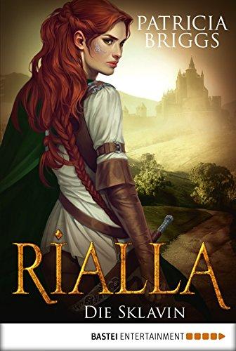 Rialla - Die Sklavin: Roman (Fantasy. Bastei Lübbe Taschenbücher) (German Edition)