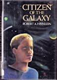 Citizen of the Galaxy, Robert A. Heinlein, 068418818X