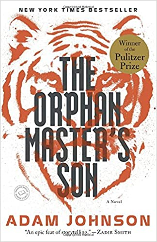 Amazon the orphan masters son a novel pulitzer prize for amazon the orphan masters son a novel pulitzer prize for fiction 8601420220799 adam johnson books fandeluxe Image collections