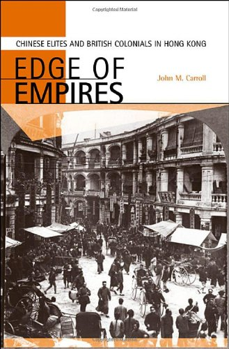 (Edge of Empires: Chinese Elites and British Colonials in Hong Kong)
