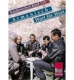 Armenian Grammar for Germans. . With Armenian-German Classified Phrasebook and German-Armenian  and  Armenian-German Vocabularies. Illustrated: Armenisch Wort Fuer Wort (Paperback) - Common