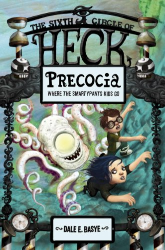 Precocia: The Sixth Circle of (Halloween Stories For 6th Grade)