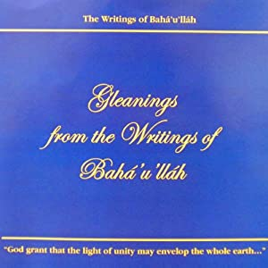 Gleanings from the Writings of Baha'u'llah Hörbuch