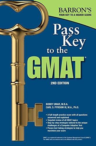 Pass Key to the GMAT, 2nd Edition (Barron's Pass Key the Gmat) [1/15/2017] Bobby Umar M.B.A.