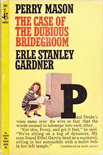 The Case of the Dubious Bridegroom (A Perry Mason Mystery) (Vintage Pocket Books, #976)