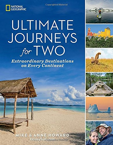 Ultimate Journeys for Two: Extraordinary Destinations on Every Continent cover