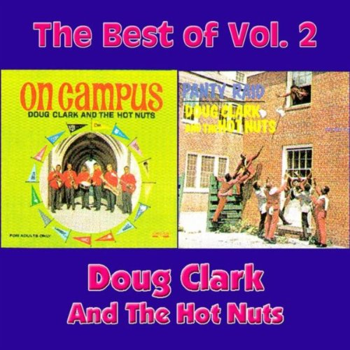 The Best Of Doug Clark & The Hot Nuts - Vol. 2