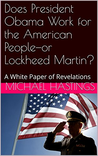 does-president-obama-work-for-the-american-people-or-lockheed-martin-a-white-paper-of-revelations