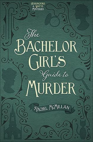 The Bachelor Girl's Guide to Murder (Herringford and Watts Mysteries) (Guide To Murder)