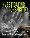 Investigating Chemistry (High School), Matthew Johll, 1464102775