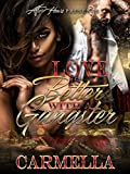 #9: LOVE IS BETTER WITH A GANGSTER