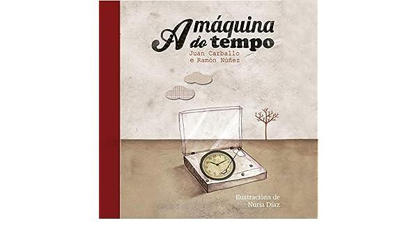 A máquina do Tempo by Paco Cifuentes & Maite Dono Juan Carballo & Ramón Núñez feat. Guadi Galego on Amazon Music - Amazon.com