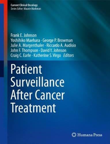 Patient Surveillance After Cancer Treatment (Current Clinical Oncology)