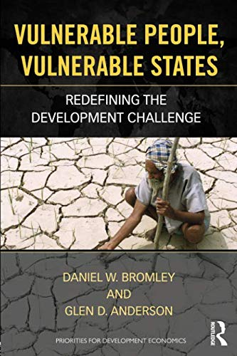 Vulnerable People, Vulnerable States (Priorities for Development Economics)