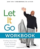 Let It Go, T. D. Jakes, 1416547622