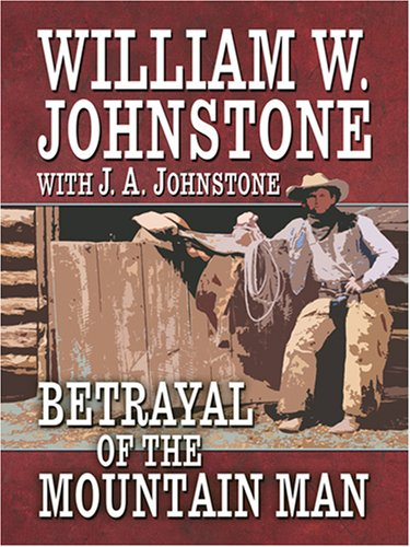 Read Online Betrayal of the Mountain Man PDF