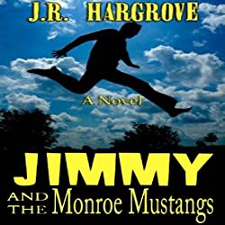 Jimmy and the Monroe Mustangs