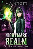 Nightmare Realm: An Uncanny Kingdom Urban Fantasy (The London Coven Series Book 2)